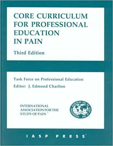 iasp-Core Curriculum for Professional Education in Pain