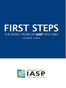 iasp-First Steps The Early Years of IASP 1973-1984