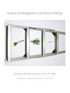 iasp-Guide to Pain Management in Low-Resource Settings